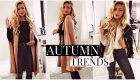 TOP 10 FALL FASHION TRENDS 2018